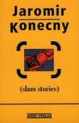 Cover-Bild zu Konecny, Jaromir: Slam Stories (eBook)
