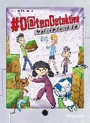 Cover-Bild zu Konecny, Jaromir: #Datendetektive. Band 5. Angriff auf die Minecraft-Welt (eBook)