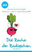 Cover-Bild zu Konecny, Jaromir: Die Rache der Radieschen (eBook)