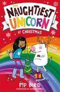 Cover-Bild zu Bird, Pip: The Naughtiest Unicorn at Christmas