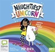 Cover-Bild zu Bird, Pip: The Naughtiest Unicorn