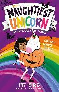 Cover-Bild zu Bird, Pip: The Naughtiest Unicorn and the Spooky Surprise