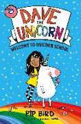 Cover-Bild zu Bird, Pip: Dave the Unicorn: Welcome to Unicorn School