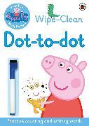 Cover-Bild zu Peppa Pig: Peppa Pig: Practise with Peppa: Wipe-clean Dot-to-Dot
