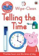 Cover-Bild zu Peppa Pig: Peppa Pig: Practise with Peppa: Wipe-Clean Telling the Time