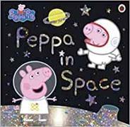 Cover-Bild zu Peppa Pig: Peppa Pig: Peppa in Space