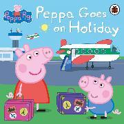 Cover-Bild zu Peppa Pig: Peppa Pig: Peppa Goes on Holiday