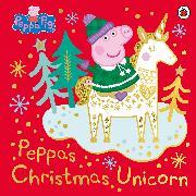 Cover-Bild zu Peppa Pig: Peppa Pig: Peppa's Christmas Unicorn