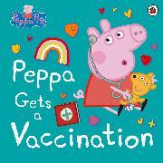Cover-Bild zu Peppa Pig: Peppa Pig: Peppa Gets a Vaccination