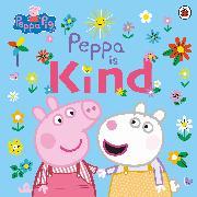 Cover-Bild zu Peppa Pig: Peppa Pig: Peppa Is Kind