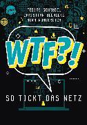 Cover-Bild zu Schrödel, Tobias: WTF?! So tickt das Netz (eBook)