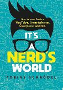 Cover-Bild zu Schrödel, Tobias: It's A Nerd's World (eBook)