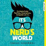 Cover-Bild zu Schrödel, Tobias: It's A Nerd's World (Audio Download)