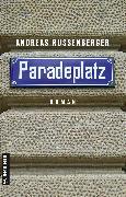 Cover-Bild zu Russenberger, Andreas: Paradeplatz (eBook)