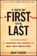 Cover-Bild zu If You're Not First, You're Last (eBook) von Cardone, Grant
