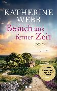 Cover-Bild zu Webb, Katherine: Besuch aus ferner Zeit (eBook)