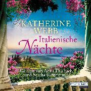 Cover-Bild zu Webb, Katherine: Italienische Nächte (Audio Download)