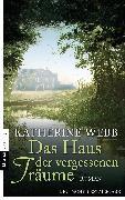 Cover-Bild zu Webb, Katherine: Das Haus der vergessenen Träume (eBook)