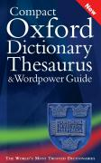 Cover-Bild zu Hawker, Sara (Hrsg.): Compact Oxford Dictionary Thesaurus & Wordpower Guide