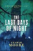 Cover-Bild zu Moore, Graham: Last Days of Night (eBook)
