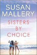 Cover-Bild zu Mallery, Susan: Sisters by Choice