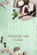 Cover-Bild zu Mallery, Susan: Inselpfade zum Glück