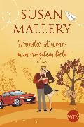 Cover-Bild zu Mallery, Susan: Familie ist, wenn man trotzdem liebt (eBook)