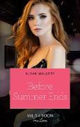 Cover-Bild zu Mallery, Susan: Before Summer Ends (Mills & Boon True Love) (eBook)