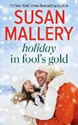 Cover-Bild zu Mallery, Susan: Holiday in Fool's Gold/Only Us (eBook)