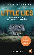 Cover-Bild zu Miranda, Megan: LITTLE LIES - Wer einmal lügt, dem glaubt man nicht