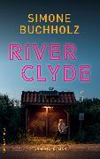 Cover-Bild zu River Clyde von Buchholz, Simone