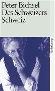 Cover-Bild zu Des Schweizers Schweiz von Bichsel, Peter