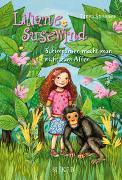 Cover-Bild zu Stewner, Tanya: Liliane Susewind - Schimpansen macht man nicht zum Affen