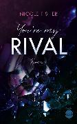 Cover-Bild zu Fisher, Nicole: You're my Rival (eBook)