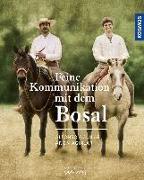 Cover-Bild zu Aguilar, Alfonso: Feine Kommunikation mit dem Bosal