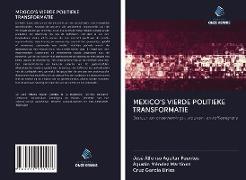 Cover-Bild zu Aguilar Fuentes, José Alfonso: MEXICO'S VIERDE POLITIEKE TRANSFORMATIE
