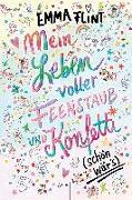 Cover-Bild zu Flint, Emma: Mein Leben voller Feenstaub und Konfetti (schön wär's!)