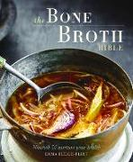 Cover-Bild zu Ellice-Flint, Emma: BONE BROTH BIBLE