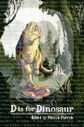 Cover-Bild zu Seidel, Alexandra: D is for Dinosaur (Alphabet Anthologies, #4) (eBook)