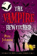 Cover-Bild zu Johnson, Pete: The Vampire Bewitched (eBook)