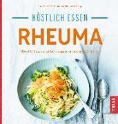 Cover-Bild zu Köstlich essen - Rheuma von Keyßer, Gernot