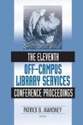 Cover-Bild zu The Eleventh Off-Campus Library Services Conference Proceedings (eBook) von Mahoney, Patrick