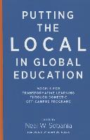 Cover-Bild zu Putting the Local in Global Education: Models for Transformative Learning Through Domestic Off-Campus Programs von Weinberg, Adam (Solist)