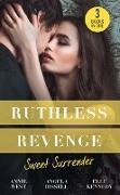 Cover-Bild zu Ruthless Revenge: Sweet Surrender: Seducing His Enemy's Daughter / Surrendering to the Vengeful Italian / Soldier Under Siege (Mills & Boon M&B) (eBook) von Kennedy, Elle