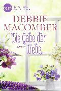 Cover-Bild zu Macomber, Debbie: Die Gabe der Liebe (eBook)
