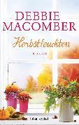 Cover-Bild zu Macomber, Debbie: Herbstleuchten (eBook)