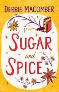 Cover-Bild zu Macomber, Debbie: Sugar and Spice (eBook)