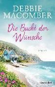 Cover-Bild zu Macomber, Debbie: Die Bucht der Wünsche