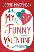 Cover-Bild zu Macomber, Debbie: My Funny Valentine (eBook)