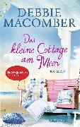 Cover-Bild zu Macomber, Debbie: Das kleine Cottage am Meer (eBook)
